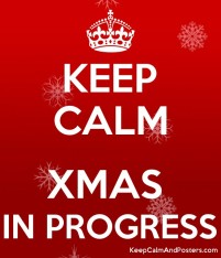5707414_keep_calm_xmas_in_progress