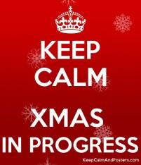 5707414_keep_calm_xmas_in_progress
