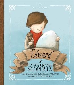 Edward e la sua grande scoperta